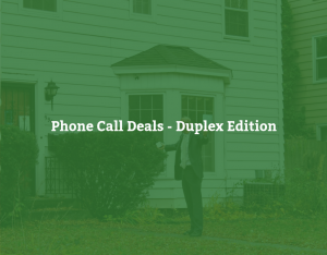 Phone Call Deals - Duplex Edition with Hendrie Grant