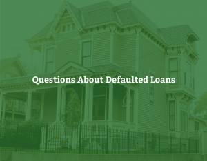 Questions about Defaulted Loans
